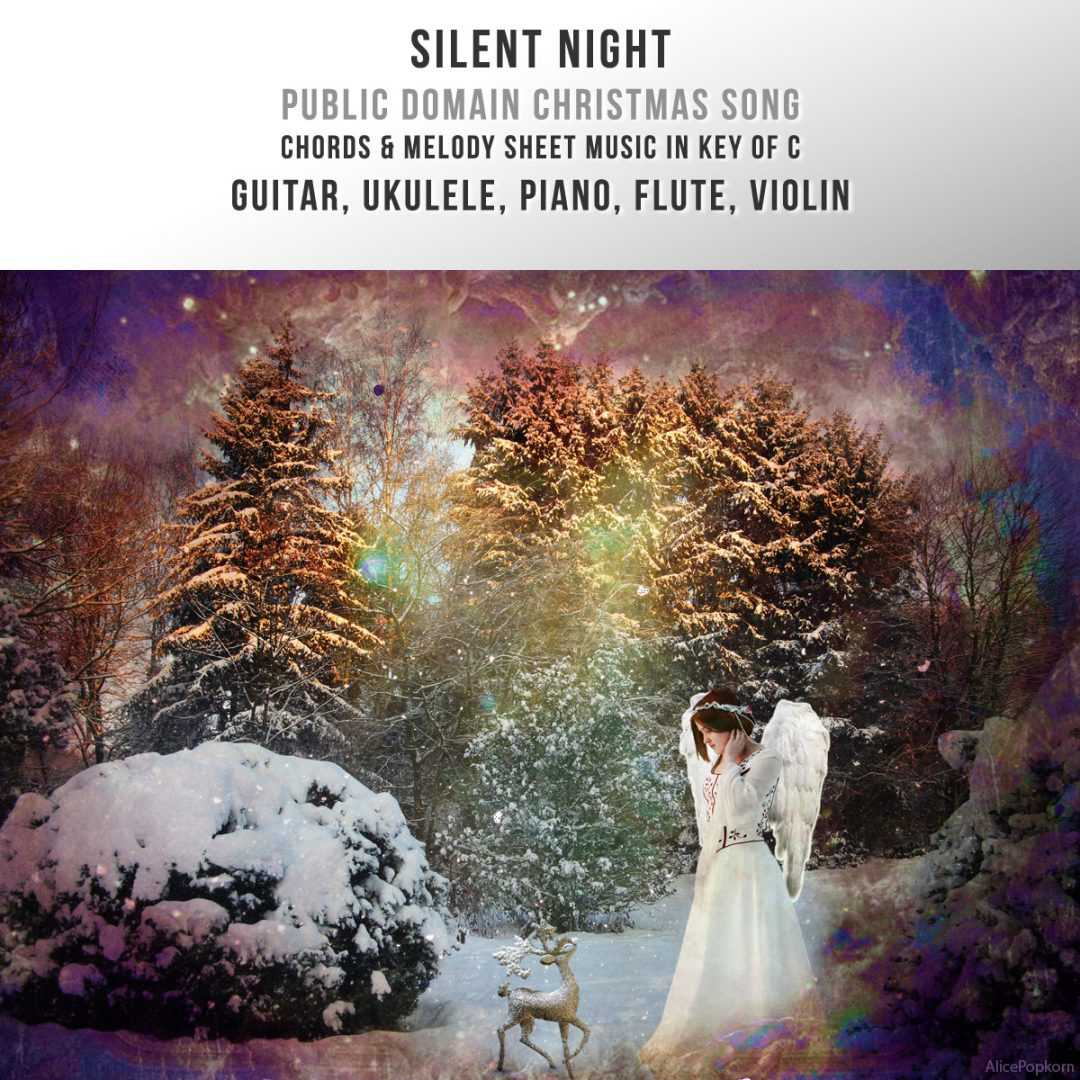 Silent Night in C – Melody and Chords – Guitar, Ukulele, Piano, Violin, Flute
