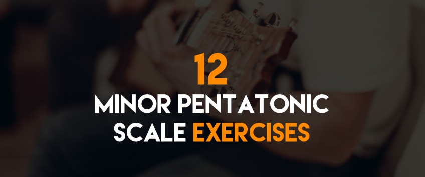 12 Minor Pentatonic Scale Exercises – Featured on the Guitar Pro Blog