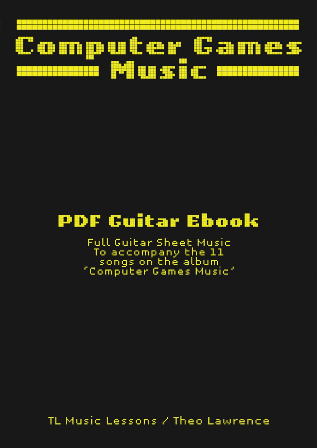 Computer Games Music – PDF Ebook – Ukulele, Guitar, Bass Sheet Music with TAB